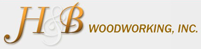 H&B Woodworking, Inc.